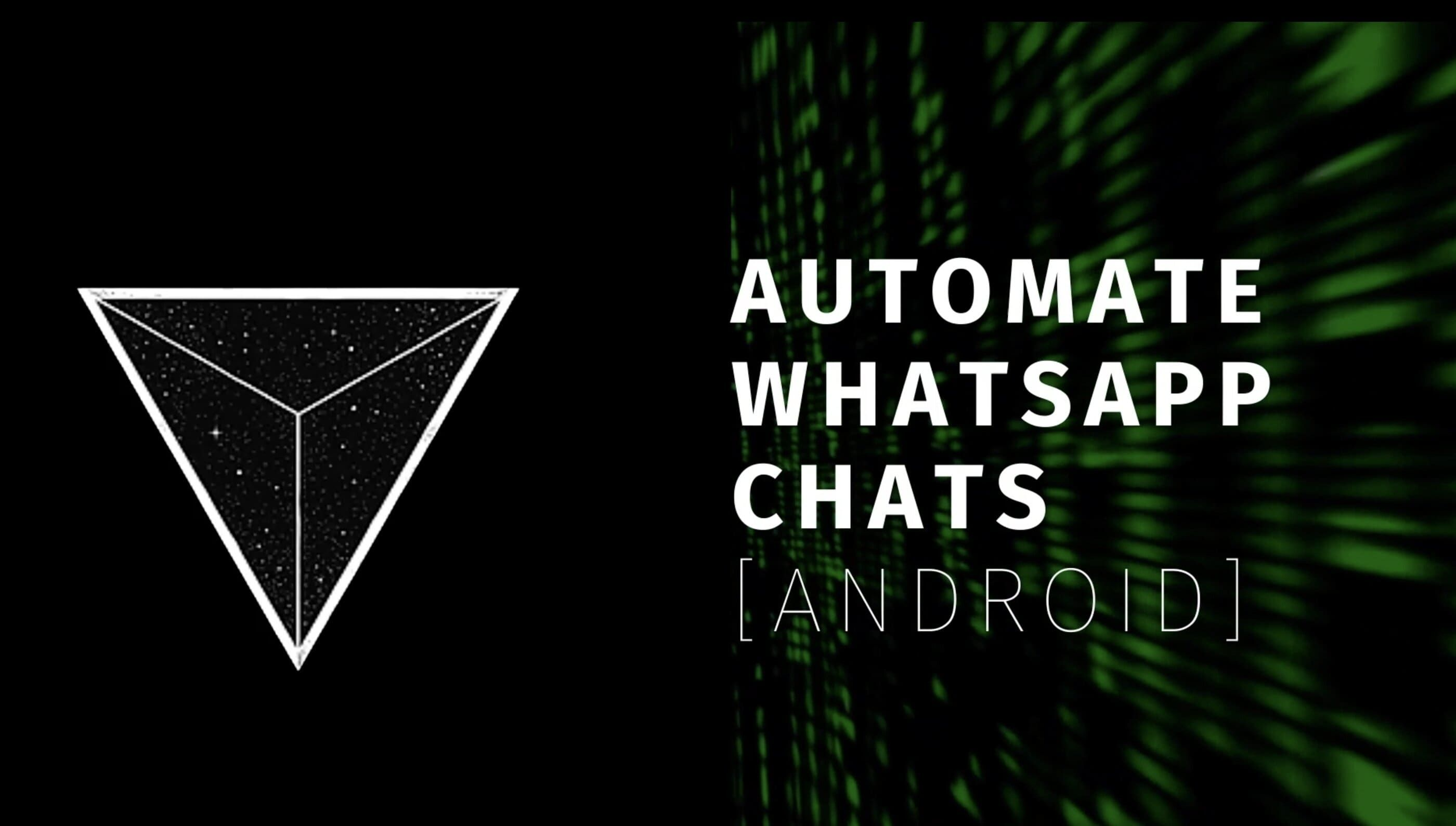 /i-automated-my-whatsapp-chats-on-android-and-heres-how-you-can-too-kh4g319g feature image