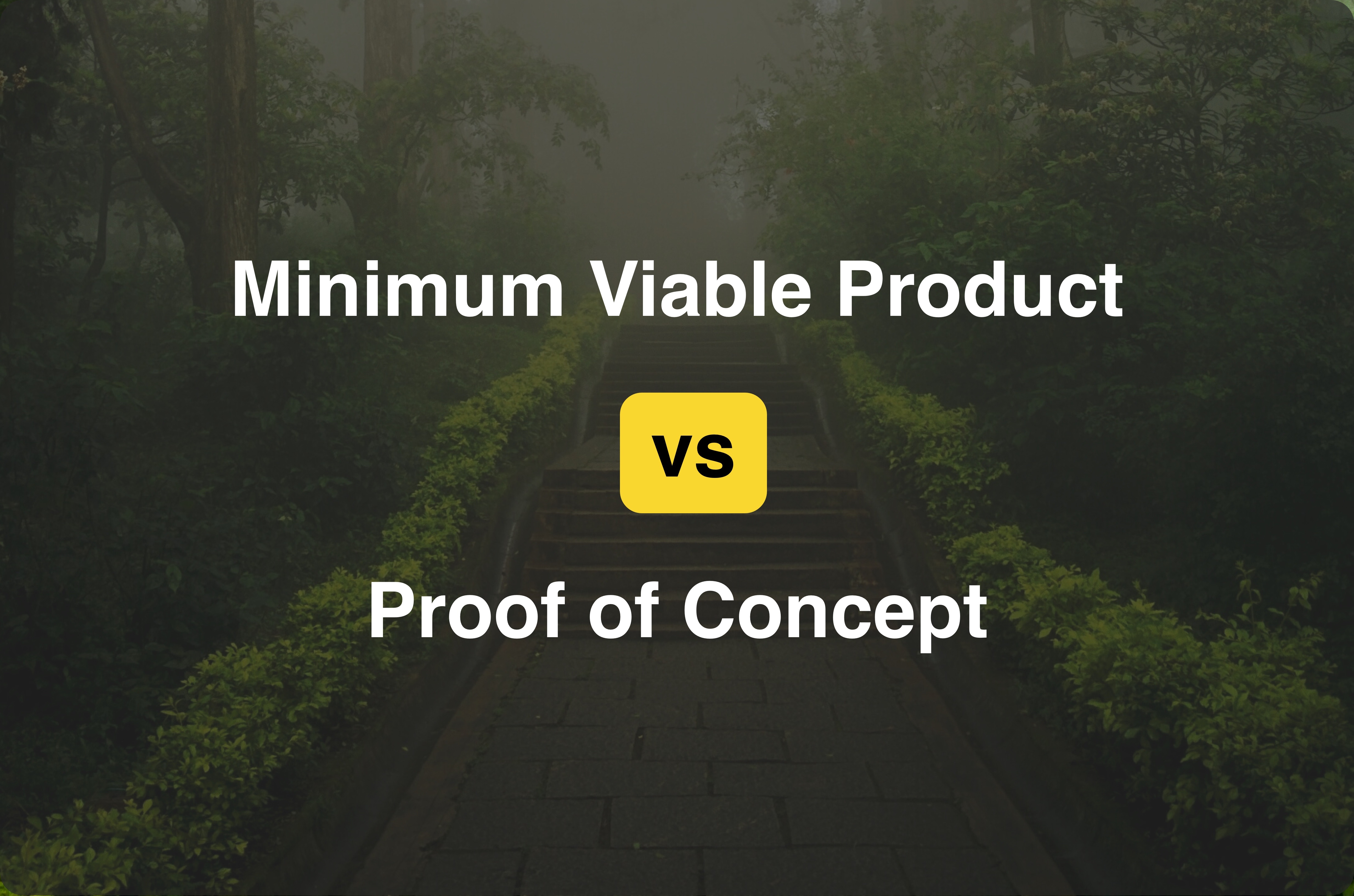 /what-is-the-difference-between-mvp-and-poc-s03733xh feature image