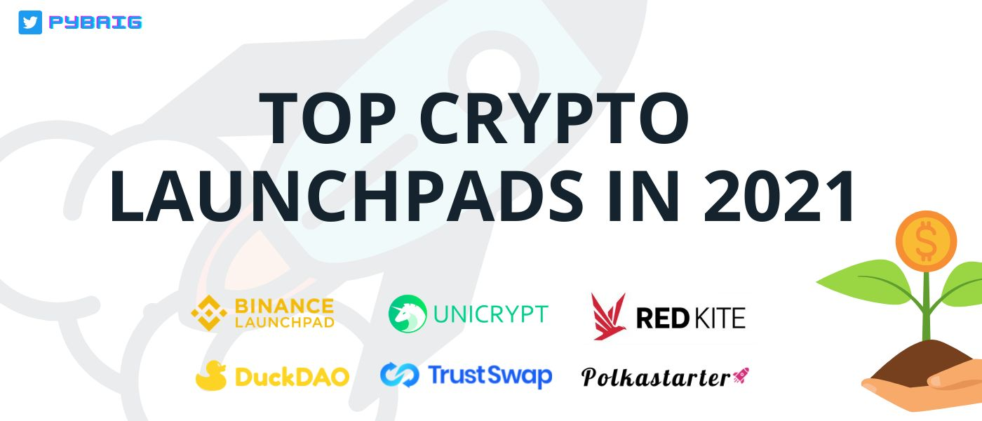 /top-6-crypto-launchpads-in-2021-3fh34au feature image