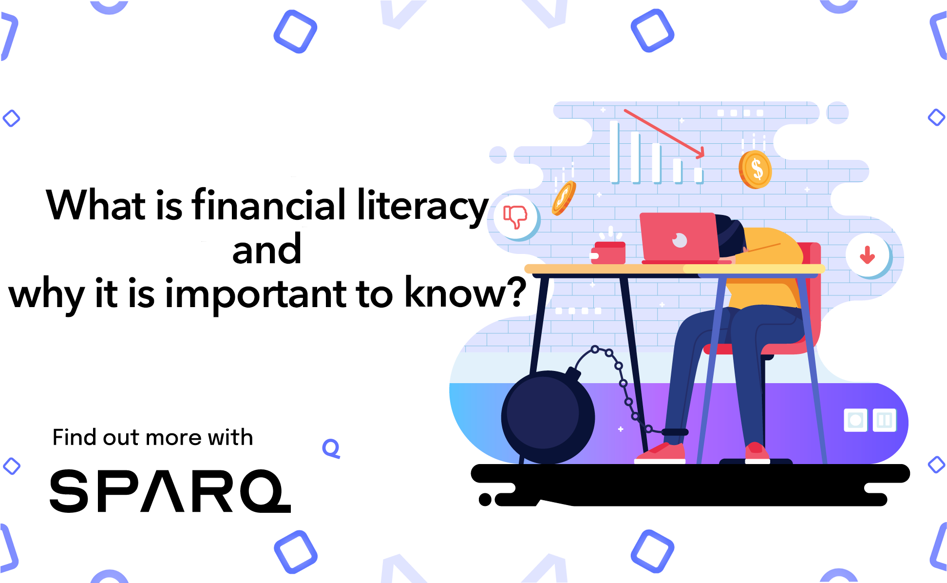 /what-is-financial-literacy-and-why-is-it-important-gf2u33hf feature image