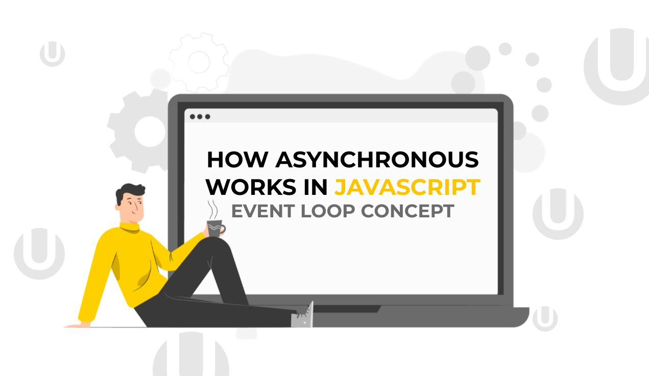 /the-event-loop-concept-and-asynchronous-development-in-javascript-wh5l345r feature image