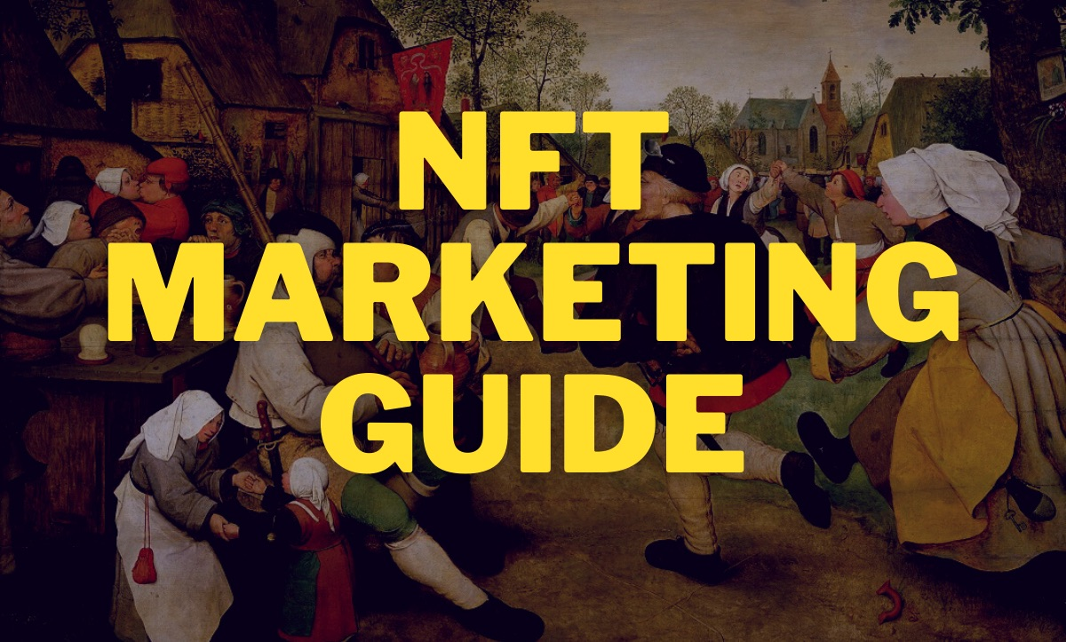 /the-ultimate-guide-to-nft-marketing-and-promotion-2jl33ky feature image