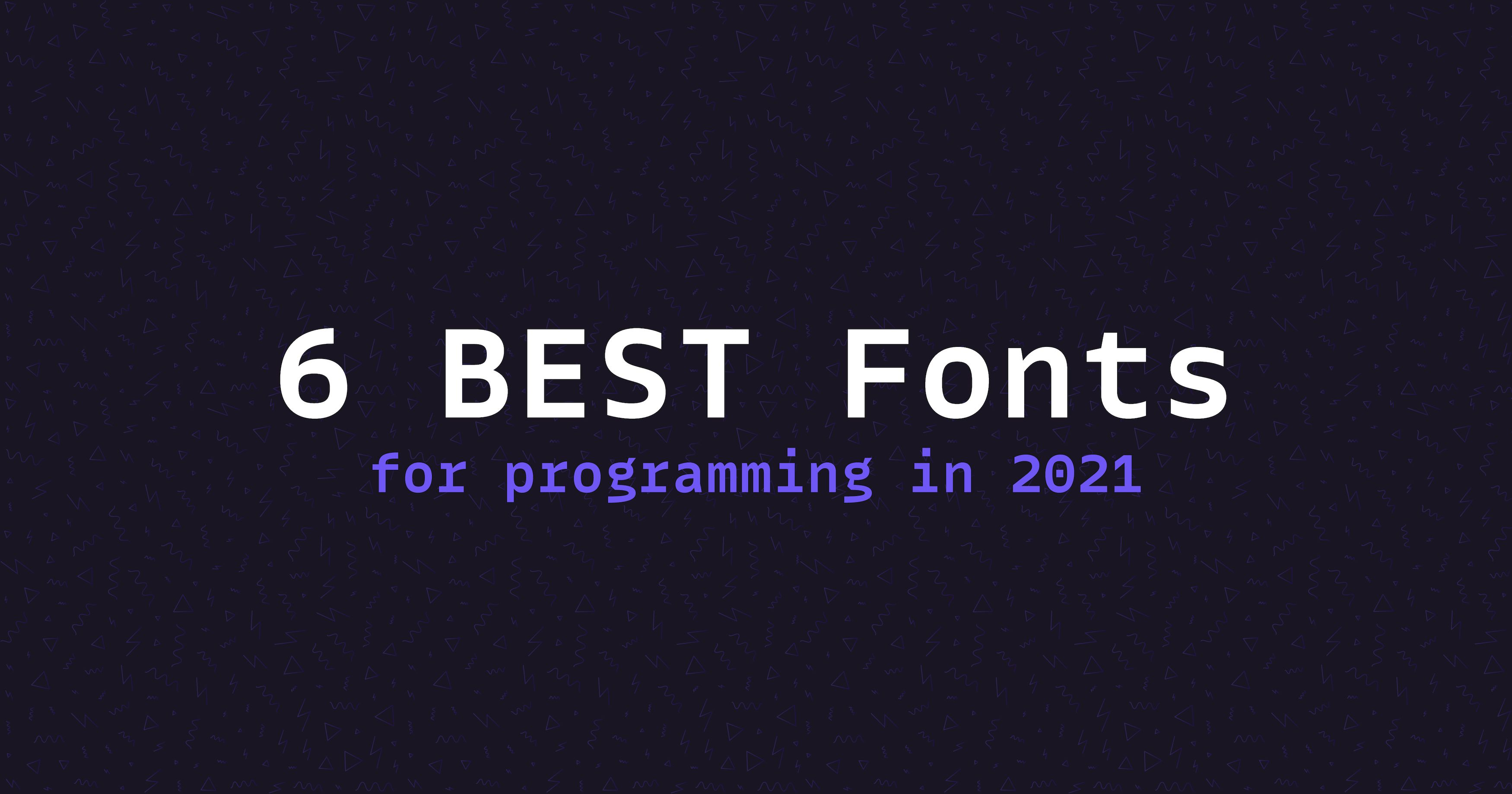 /reduce-your-eye-fatigue-with-these-top-6-fonts-for-easier-programming-in-2021-pb3k33g1 feature image