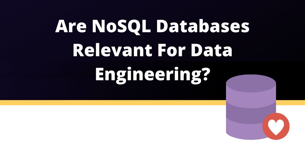 /are-nosql-databases-relevant-for-data-engineering-6f1y35zd feature image