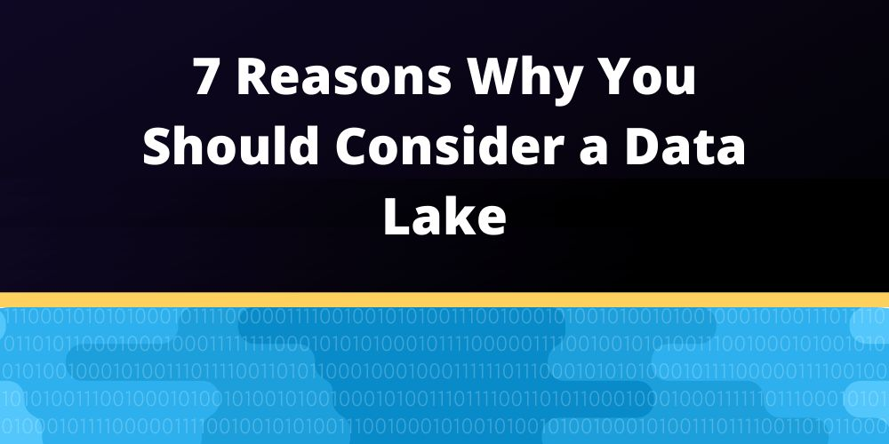 /database-tips-7-reasons-why-data-lakes-could-solve-your-problems-sf6g339c feature image