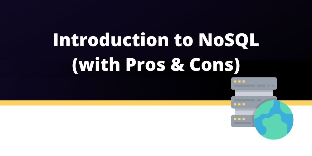 /the-pros-and-cons-of-nosql-391l3268 feature image