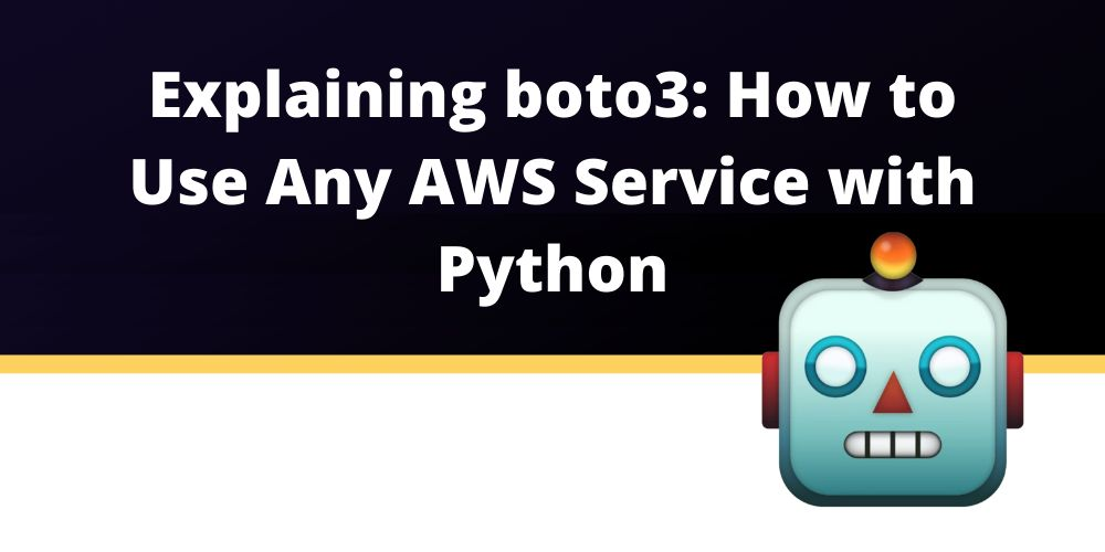 /an-introduction-to-boto3-how-to-use-any-aws-service-with-python-972n374z feature image