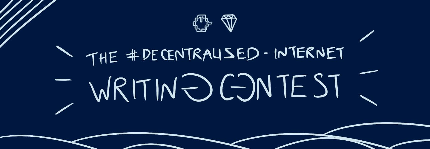 /the-decentralized-internet-writing-contest-fq1i35t4 feature image
