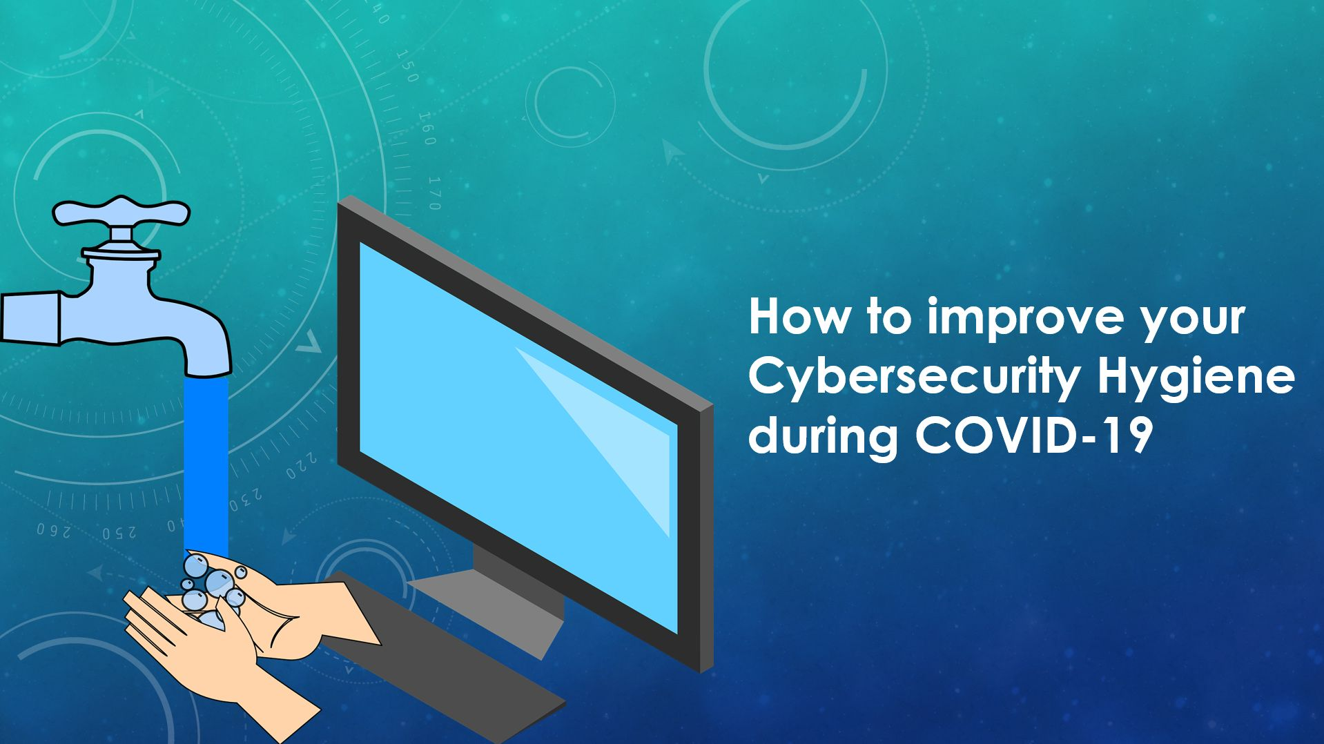 /washing-your-hands-online-applying-covid-19-lessons-to-cybersecurity-0yap31rt feature image