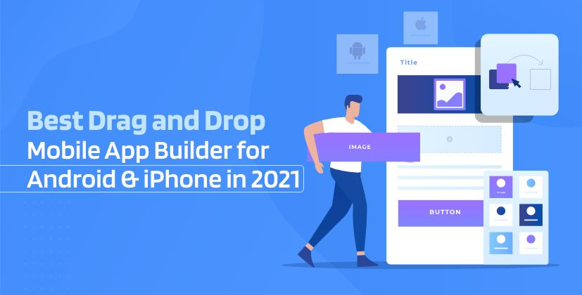 /best-drag-and-drop-mobile-app-builders-for-android-and-iphone-mv2o37k2 feature image