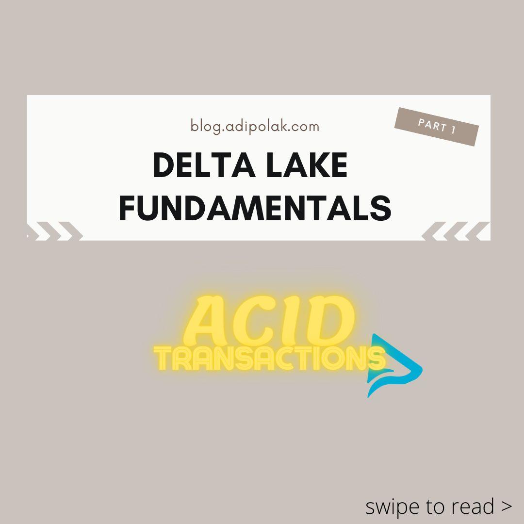 /acid-transactions-fundamentals-of-delta-lake-part-1-4e46338l feature image