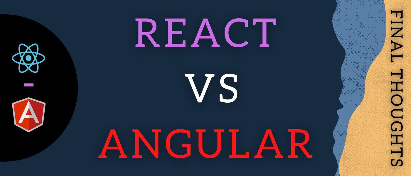 /react-vs-angular-final-thoughts-8bik3157 feature image