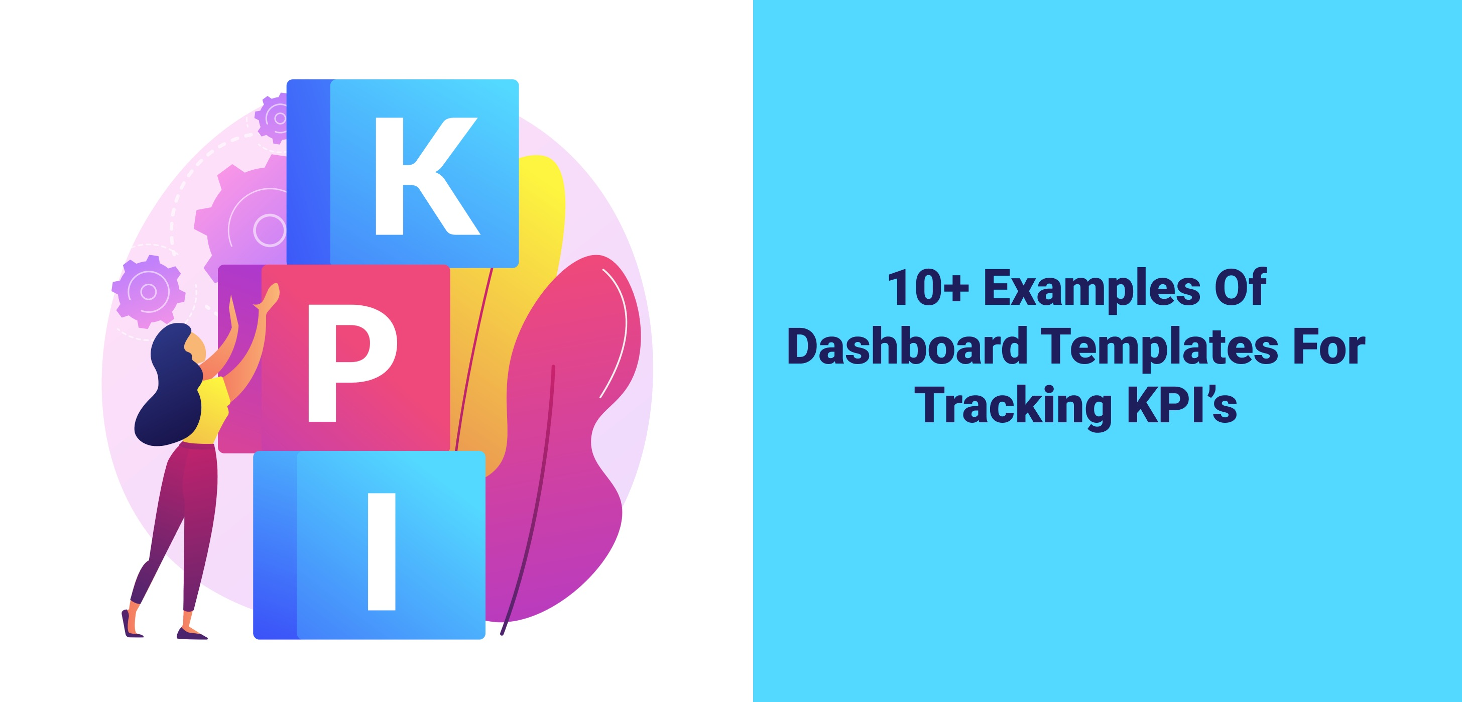 /10-dashboard-templates-and-effective-indicators-for-tracking-kpis-c2623378 feature image