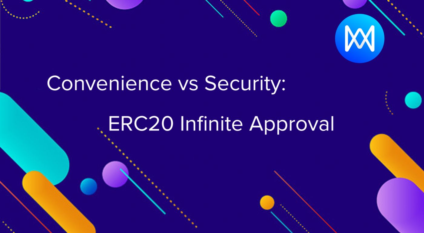 /erc20-infinite-approval-a-battle-between-convenience-and-security-lk60350r feature image