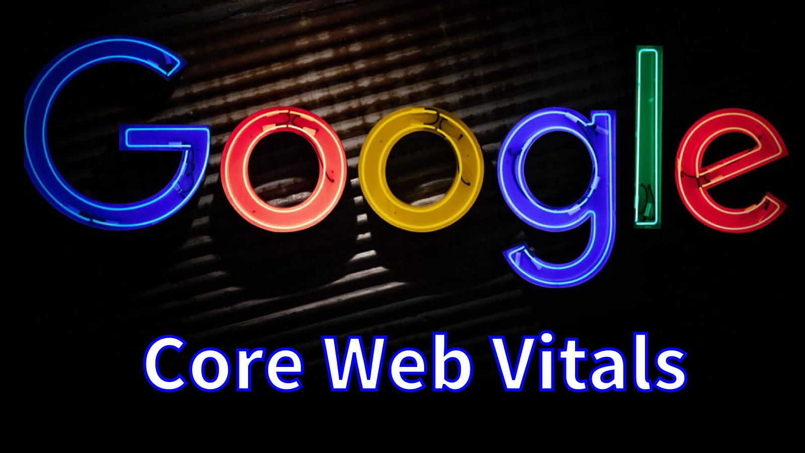 /core-web-vitals-are-an-official-google-ranking-factor-now-what-we-need-to-know-qwp332m feature image