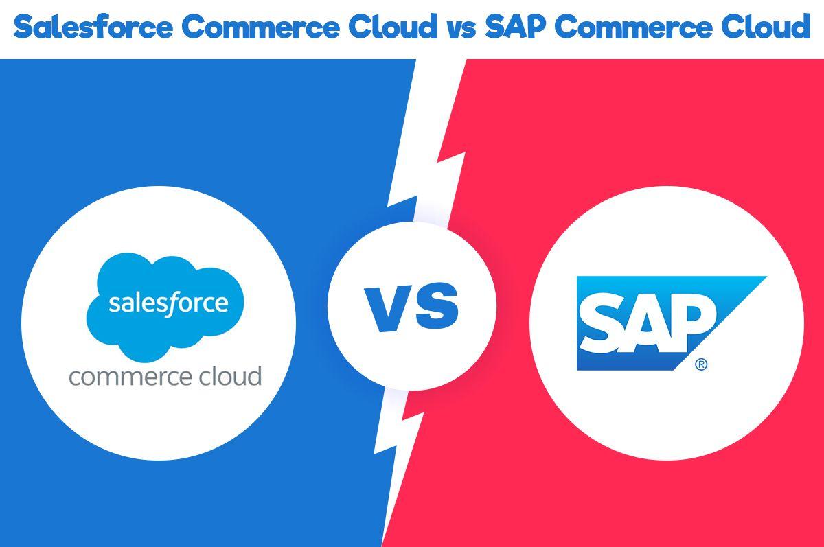 /salesforce-commerce-cloud-vs-sap-commerce-cloud-nx2n34ui feature image