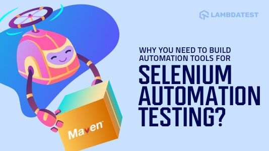 An Intro to Build Automation Tools for Selenium Automation Testing | Hacker Noon 1
