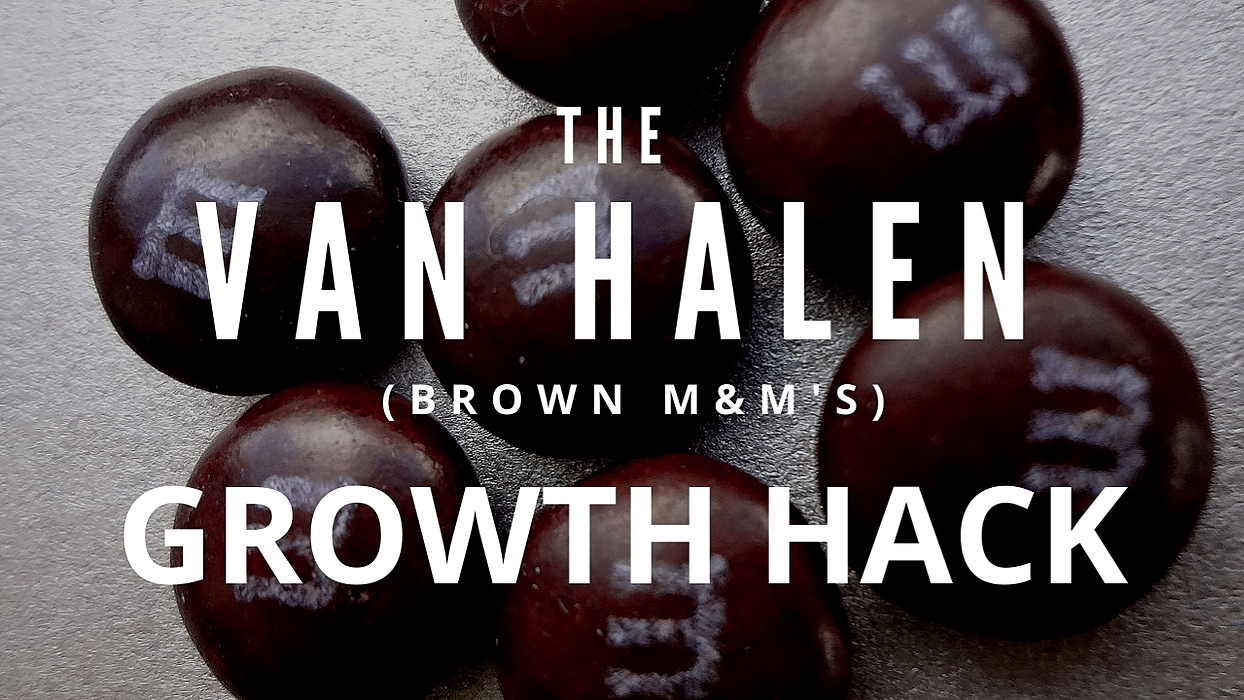 /no-brown-mandms-the-van-halen-growth-hack-for-getting-better-customers-c42037he feature image