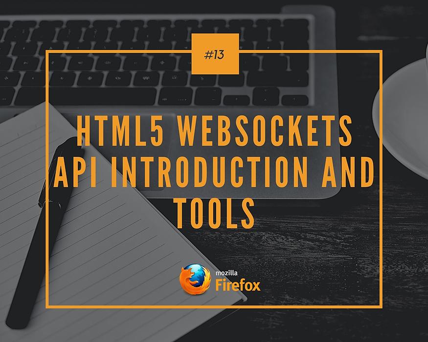 /html5-websockets-api-introduction-and-tools-3az3y6j feature image