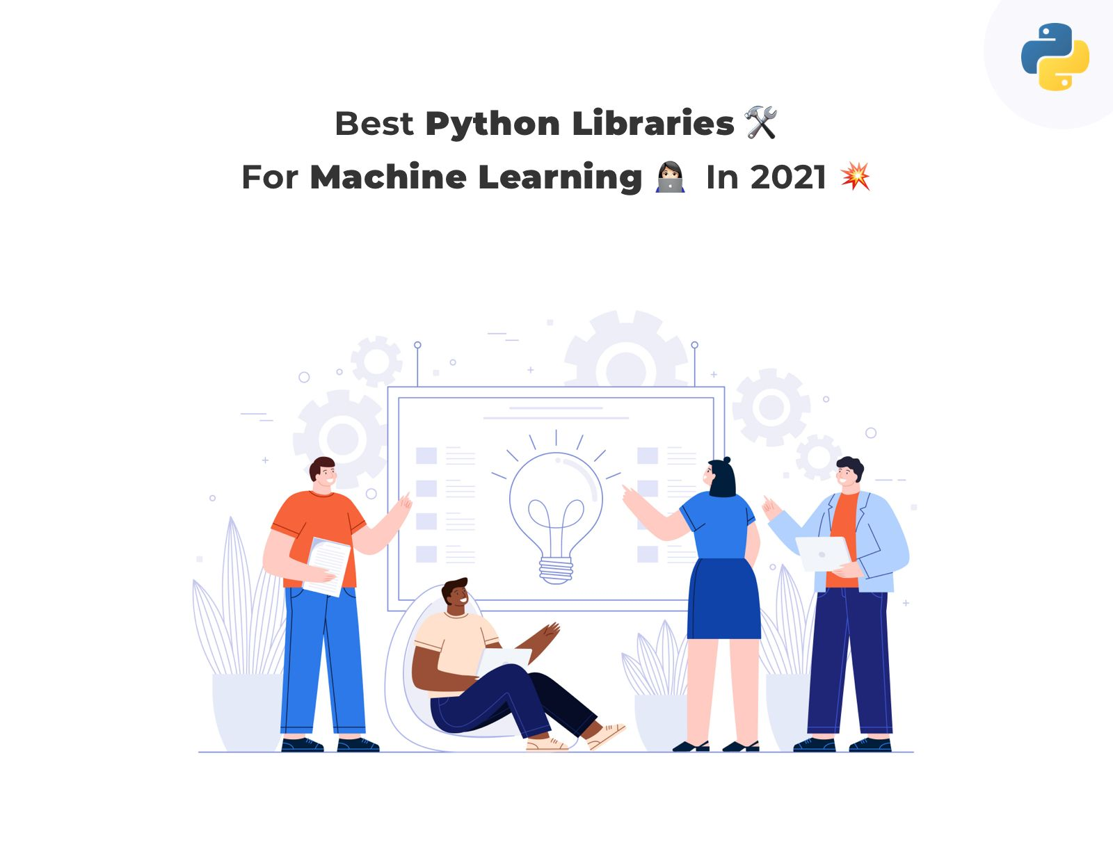 8 Best Python Libraries  For Machine Learning in 2021
