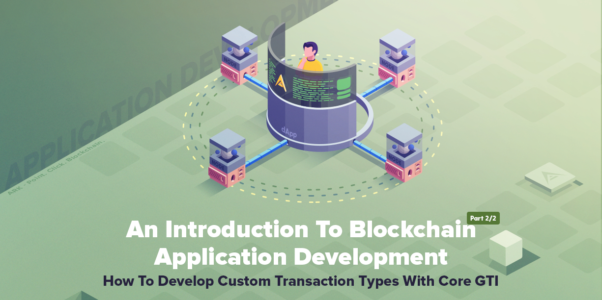 /the-introduction-to-blockchain-application-development-part-22-wj1q3qbw feature image