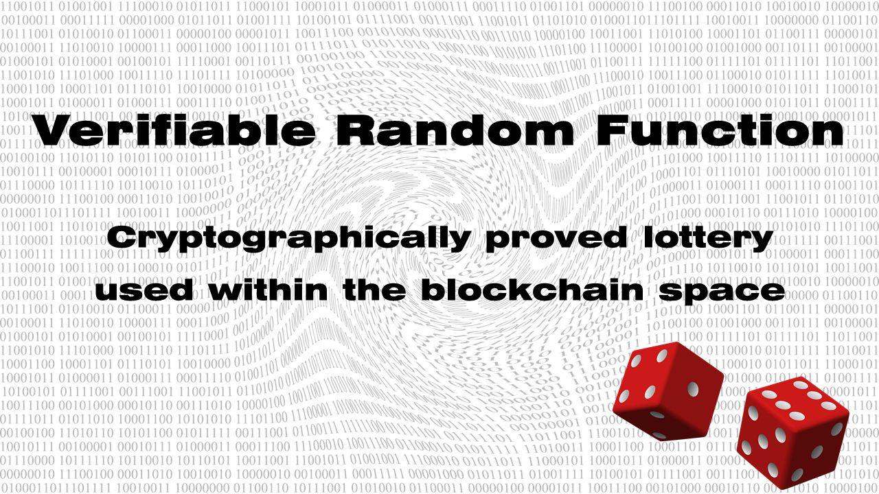 Generating Randomness In Blockchain: Verifiable Random Function