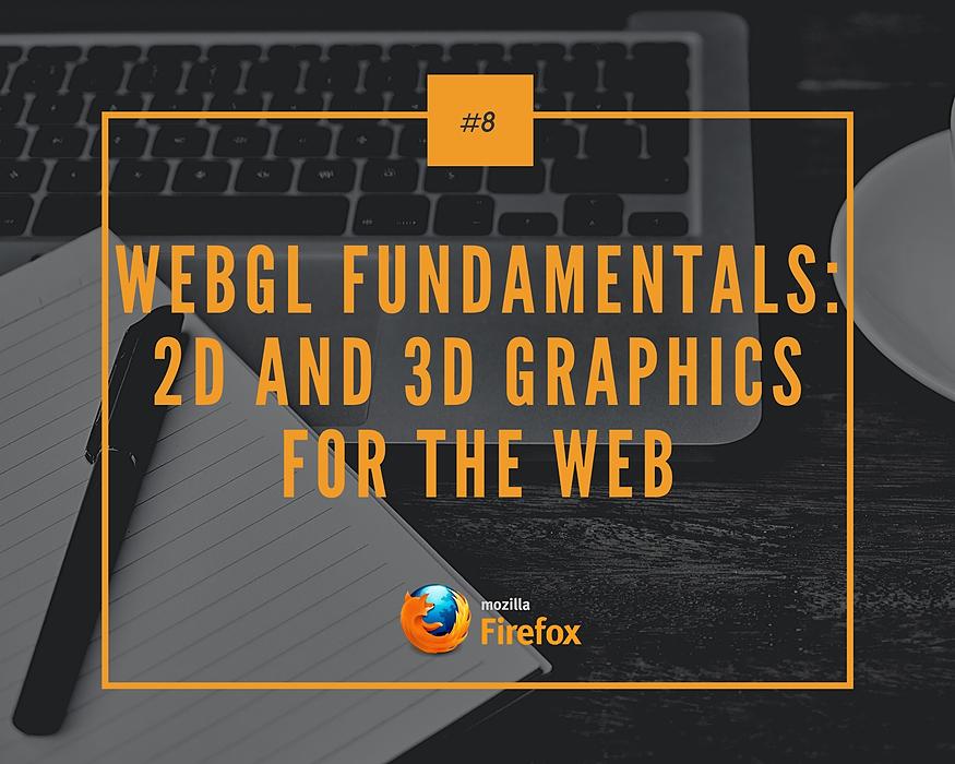 /webgl-fundamentals-2d-and-3d-graphics-for-the-web-vw363ytl feature image