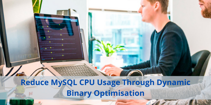 /reduce-mysql-cpu-usage-through-dynamic-binary-optimisation-fw6t32zt feature image
