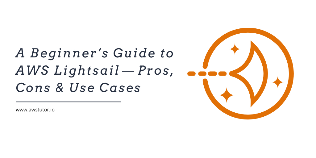 /a-beginners-guide-to-aws-lightsail-pros-cons-and-use-cases-hrq32d2 feature image