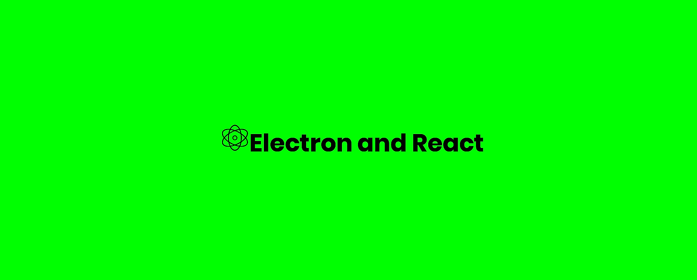 /how-to-build-electron-apps-with-react-6q6s3789 feature image