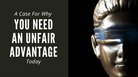 /why-you-need-an-unfair-advantage-today-7icb32lj feature image