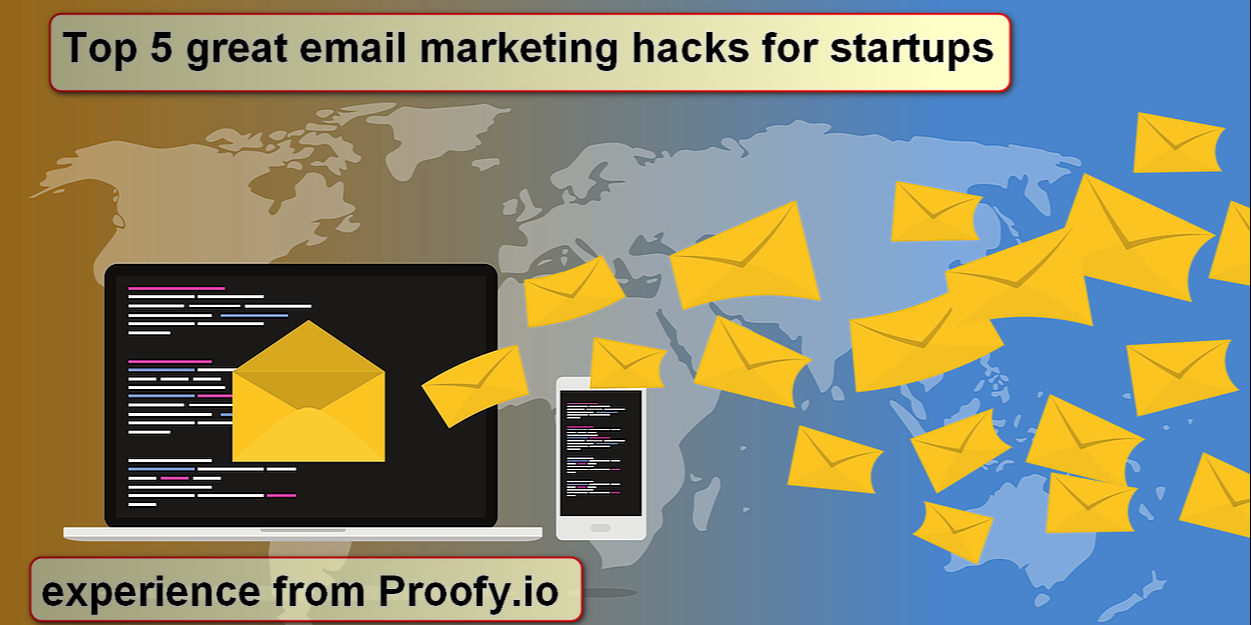 /new-hacks-on-the-email-marketing-for-startups-u0223zwx feature image