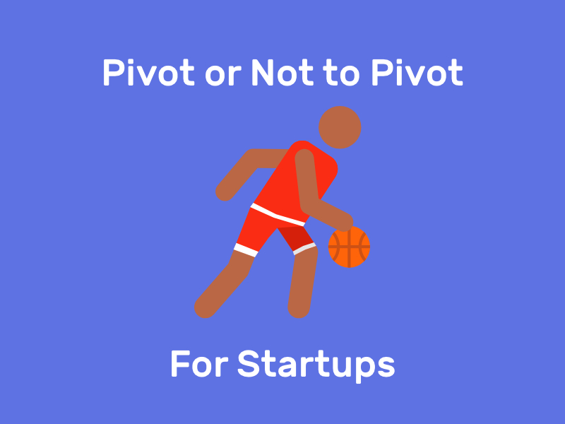 /startup-founders-thoughts-should-i-stay-or-should-i-pivot-np3c3v81 feature image