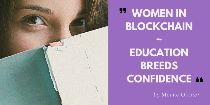 /woman-in-blockchain-education-breeds-confidence-abc593ae2f13 feature image