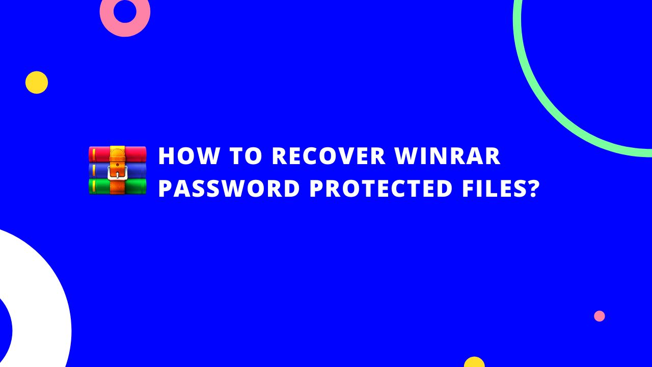 /3-ways-to-crack-winrar-password-protected-files-5a3r34nw feature image