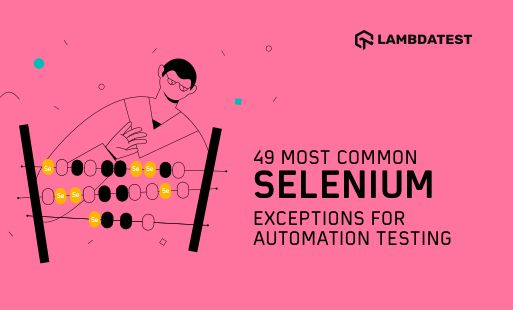 /selenium-exceptions-as-the-way-to-get-more-robust-testing-scripts-the-truth-7vv33ri feature image