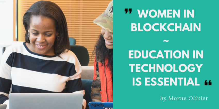 /woman-in-blockchain-education-in-technology-is-essential-11f608a71e30 feature image