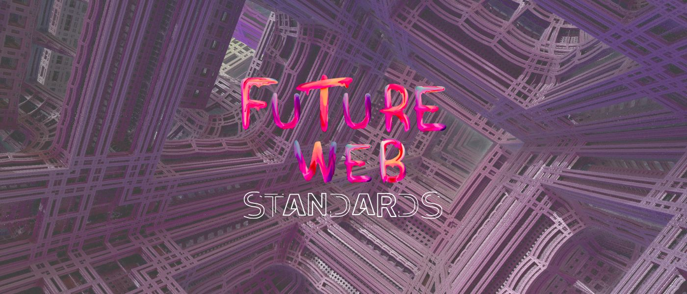 /introducing-the-future-web-standards-a-new-covenant-for-developers-f9i34wv feature image