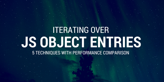 /5-techniques-to-iterate-over-javascript-object-entries-and-their-performance-6602dcb708a8 feature image