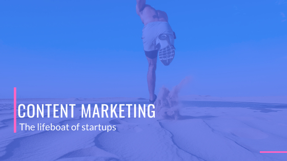 /7-reasons-content-marketing-is-the-lifeboat-of-startups-kpr32o0 feature image