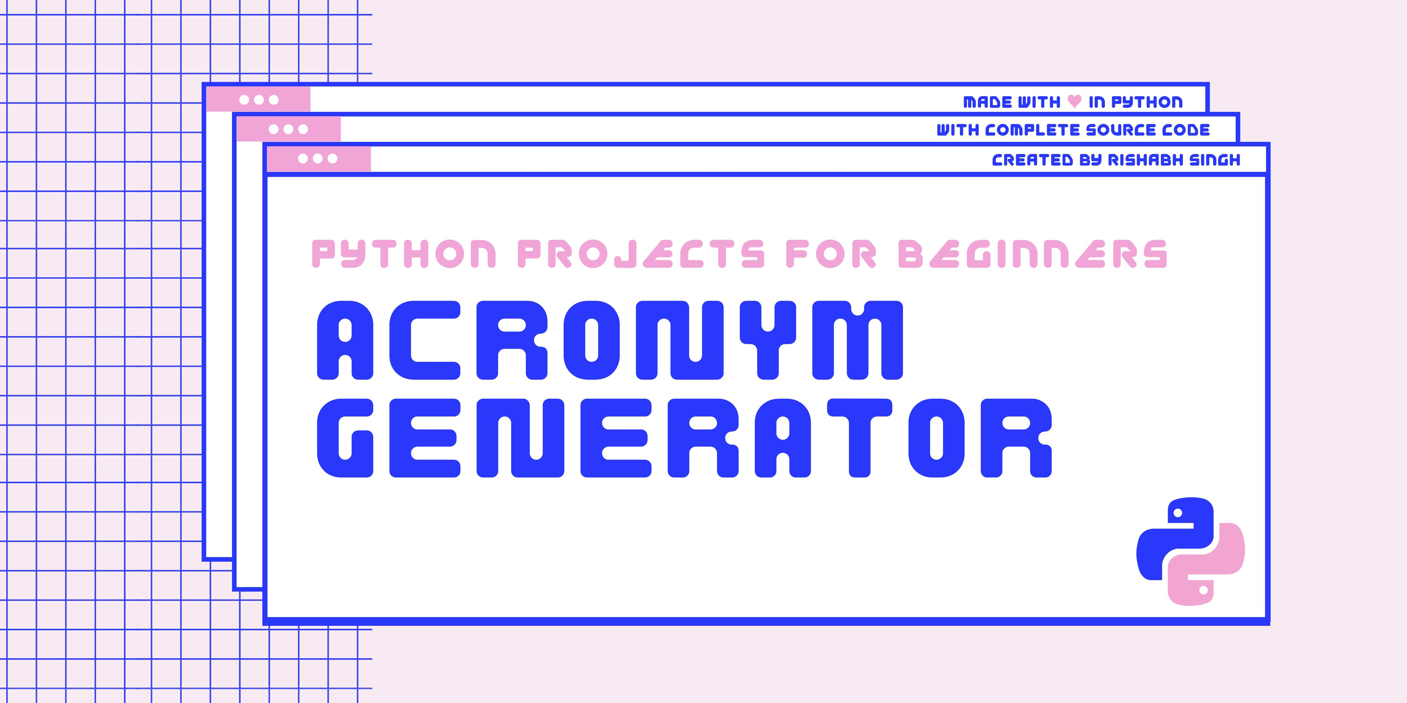 /beginner-python-projects-how-to-build-an-acronym-generator-5h2d33jy feature image