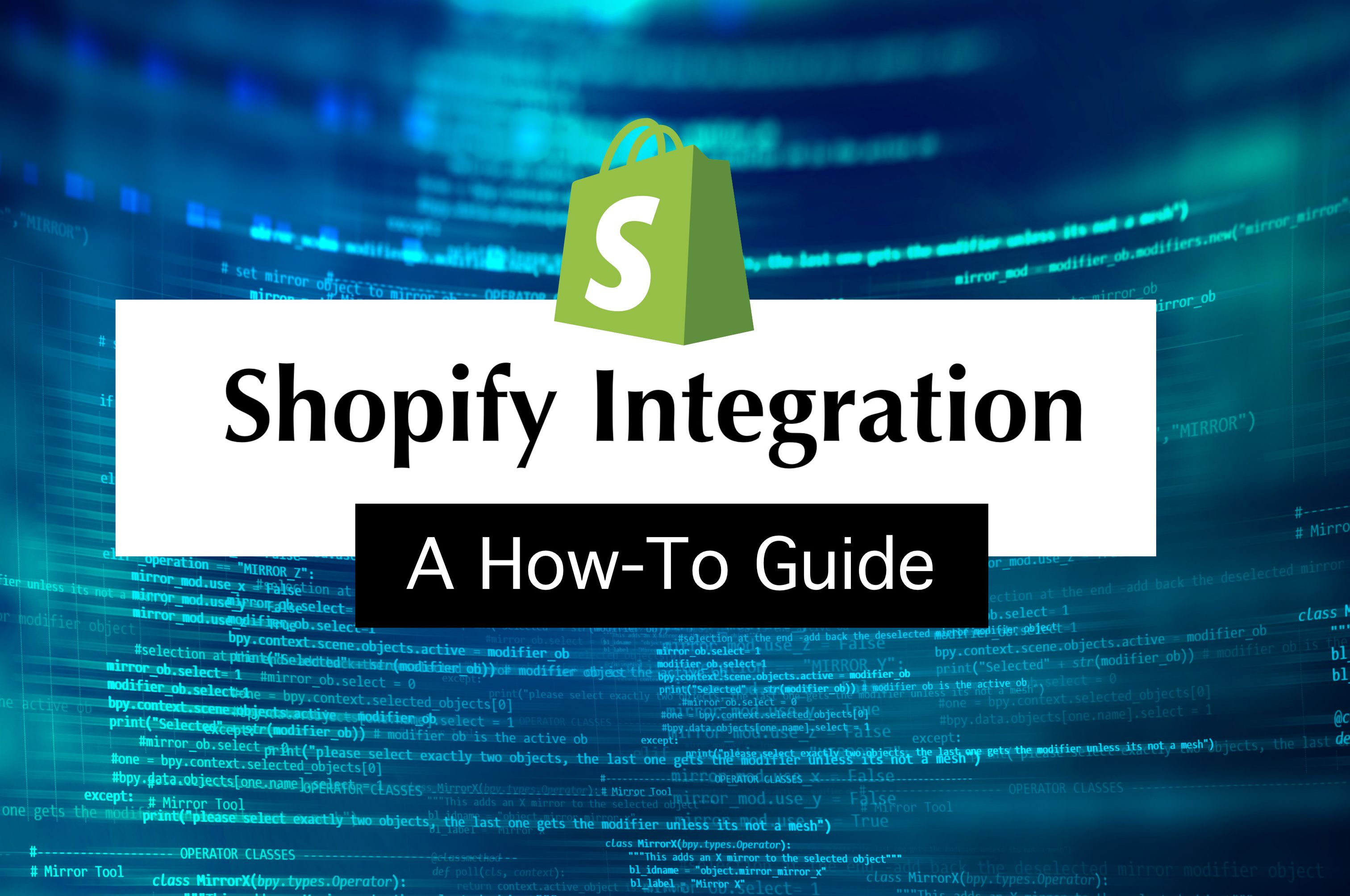 /how-to-build-a-shopify-integration-tm4k33x6 feature image