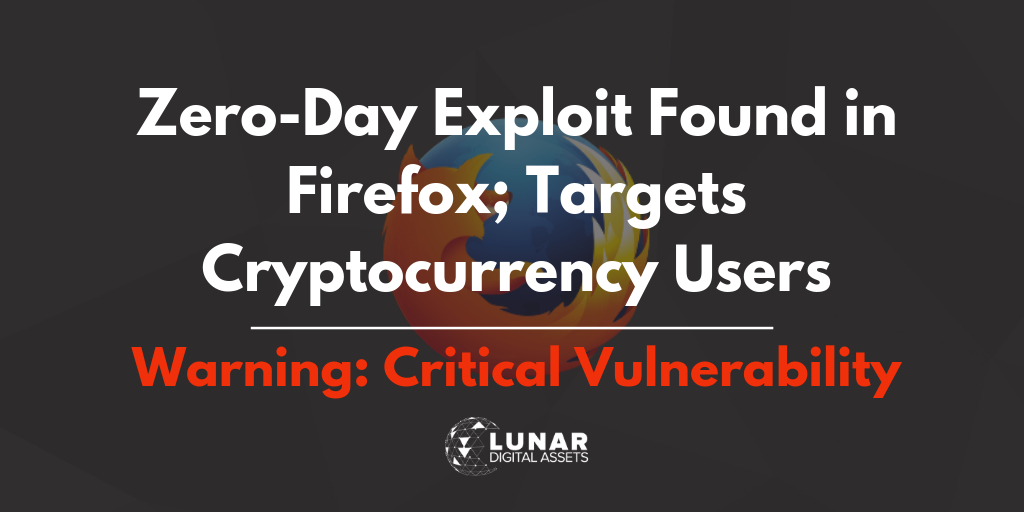 /critical-security-update-coinbase-security-team-discovers-zero-day-exploit-on-firefox-ed888d32f18d feature image