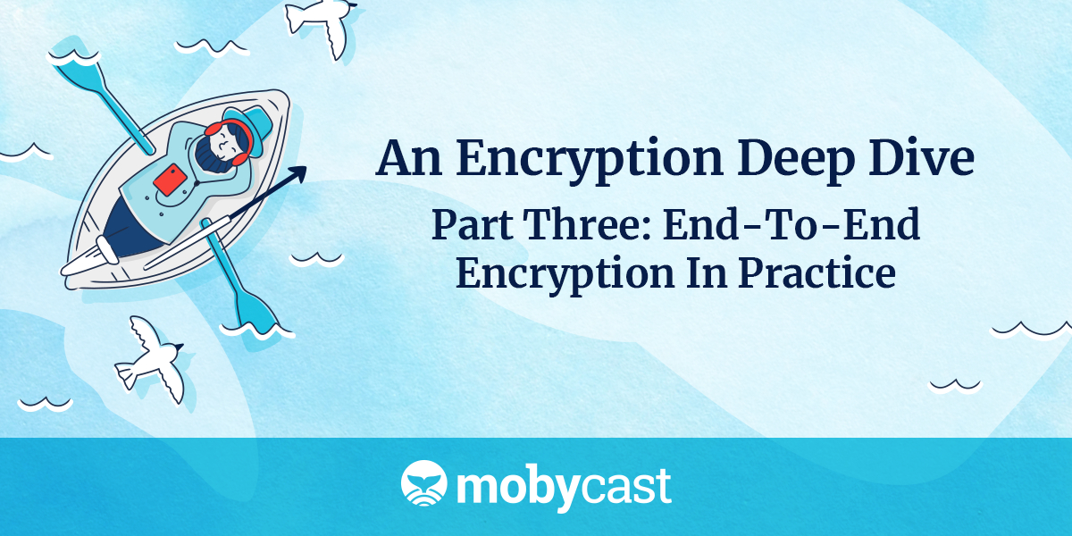 /an-encryption-deep-dive-part-three-ad19p3x05 feature image