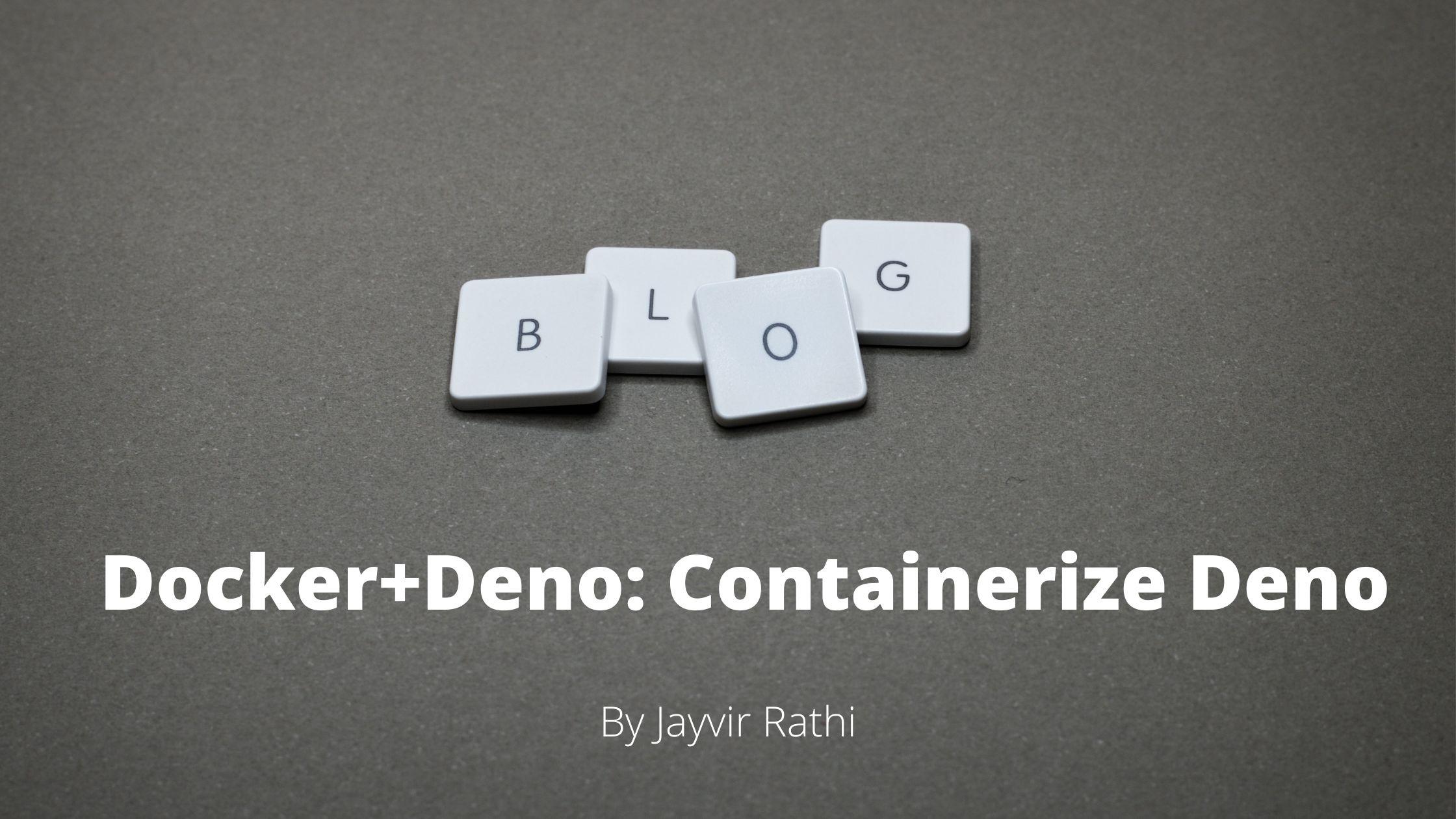 /how-to-run-denojs-in-docker-c21q31fv feature image