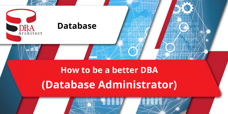/become-a-better-database-administrator-a-how-to-guide-bt9w328w feature image