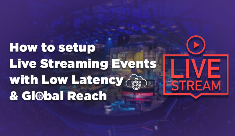 /how-to-setup-live-streaming-events-with-low-latency-and-global-reach-b8k32c0 feature image