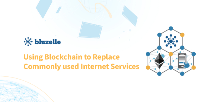 /using-blockchain-to-replace-commonly-used-internet-services-022vt25zi feature image