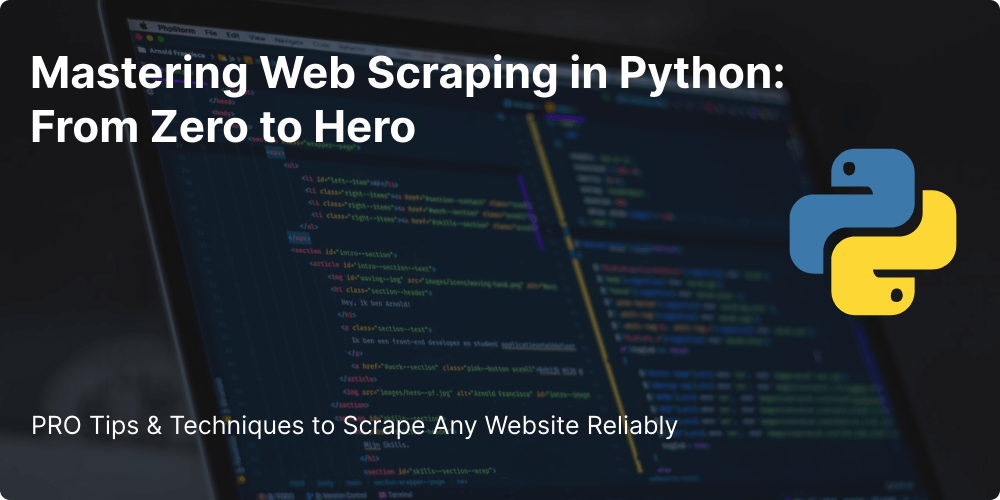 /how-to-master-web-scraping-in-python-from-zero-to-hero feature image