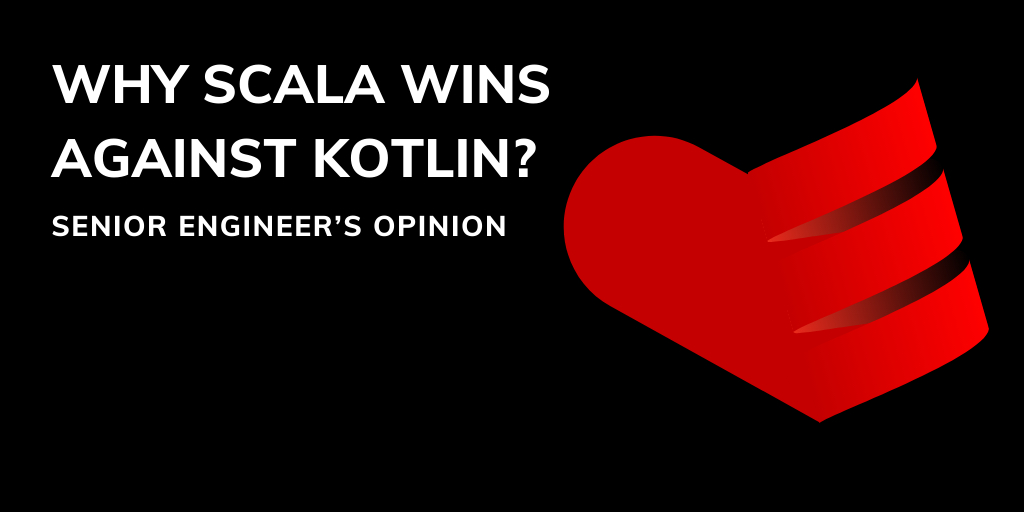 /senior-engineers-opinion-why-does-scala-win-against-kotlin-jbei3y0n feature image